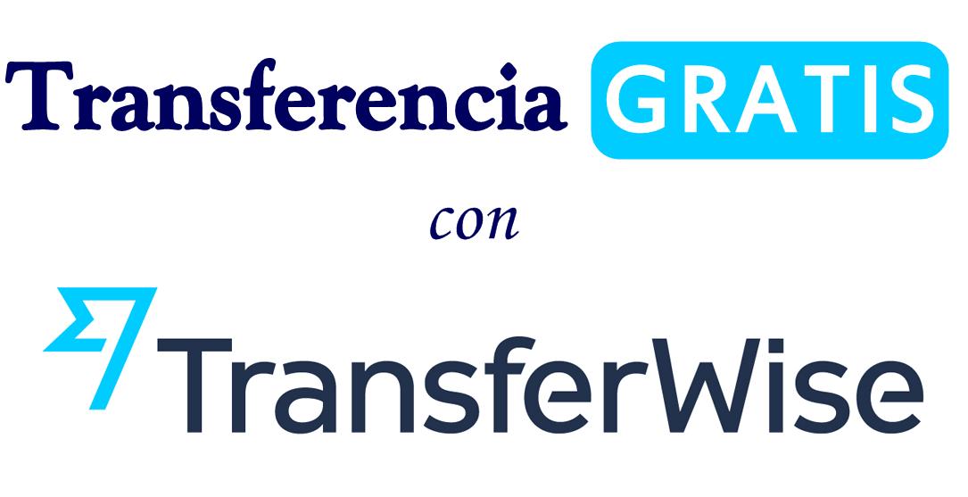 transferwise transferencia gratis