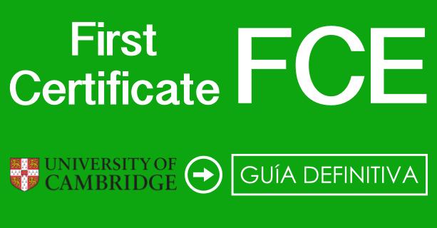 guia para preparar first certificate por tu cuenta para B2