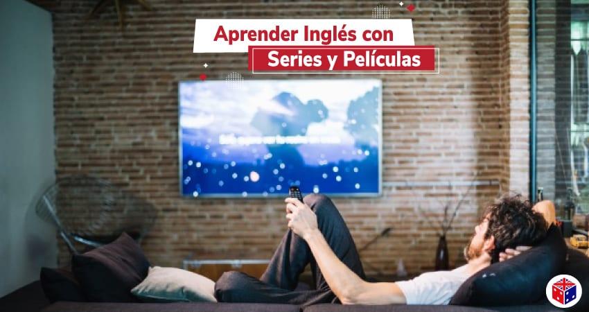 Aprender Inglés Con Películas Y Series Actualizado 2020