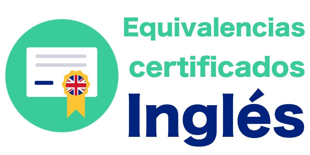 equivalencia certificados niveles ingles