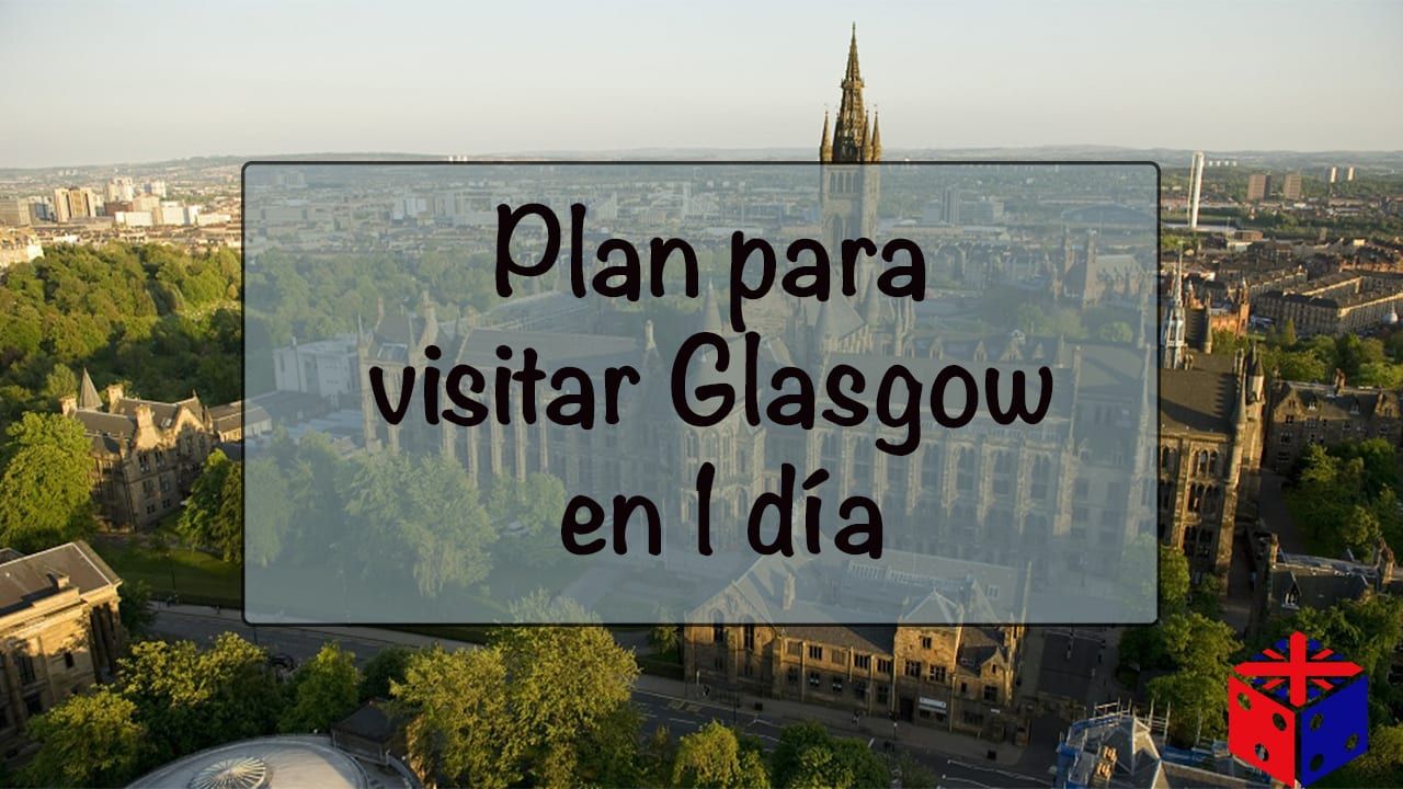 Visitar Glasgow en 1 día