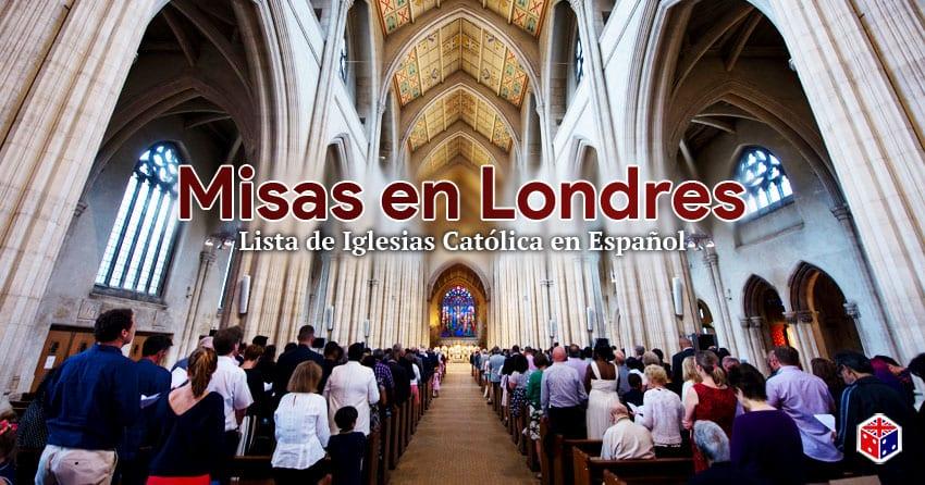 iglesias y misas catolicas en español londres