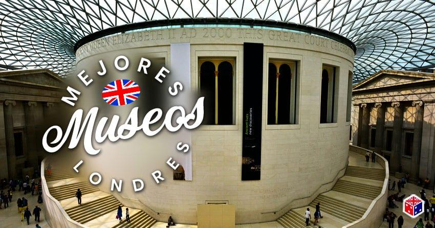 ver los mejores museos en londres