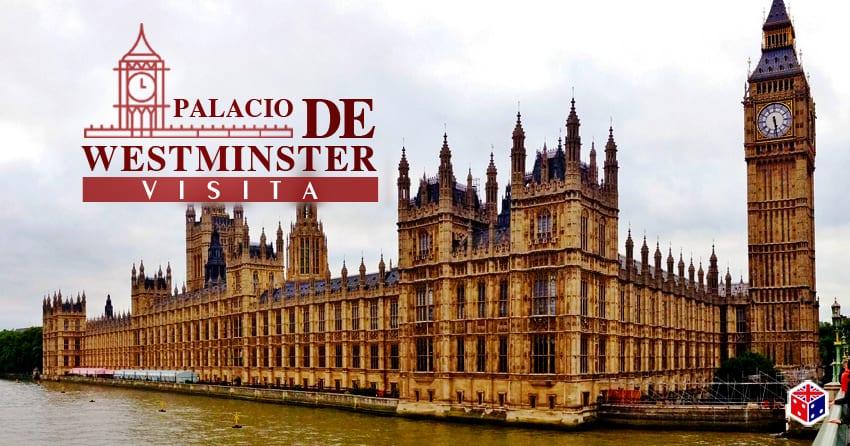 visitar el parlamento o palacio westminster londres