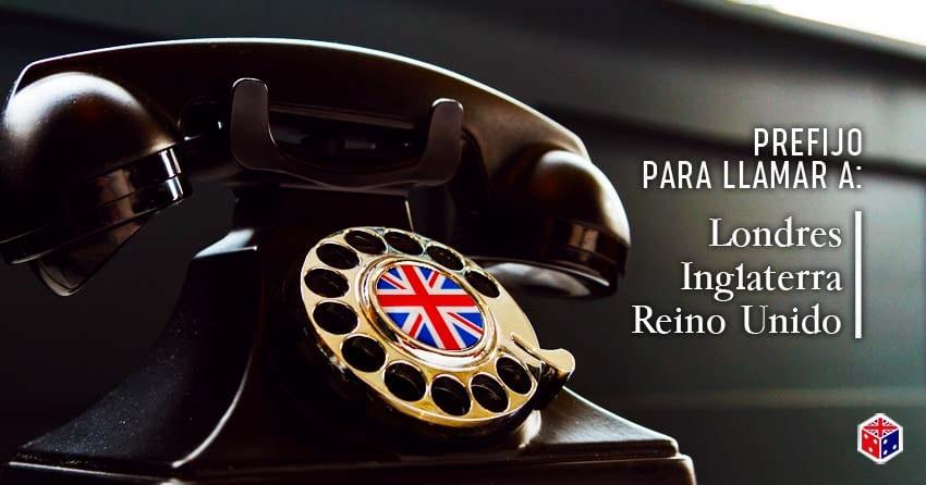 llamar con prefijo telefónico a londres inglaterra