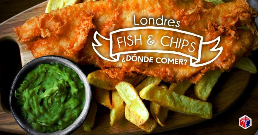 comer el mejor fish chips en londres