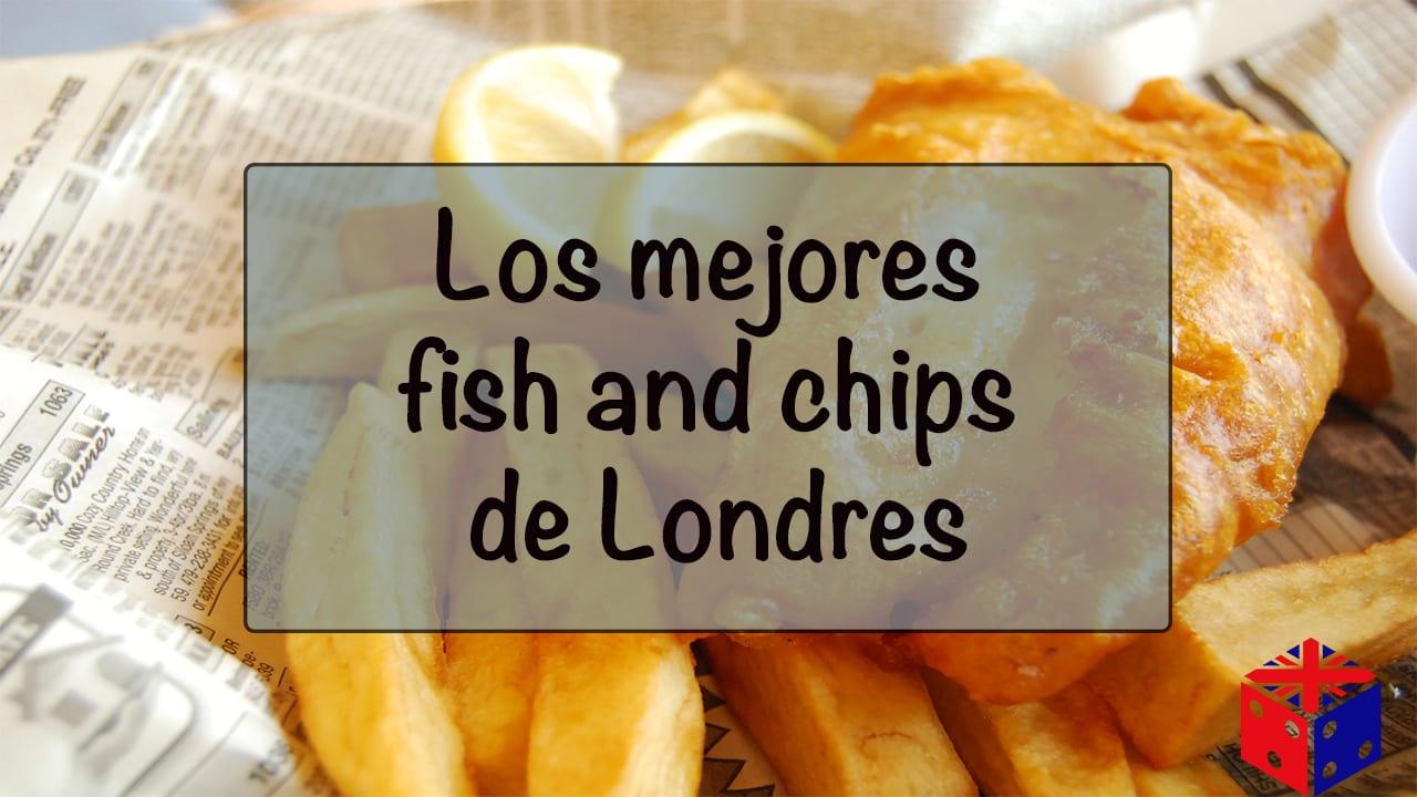 Comer el mejor Fish and chips