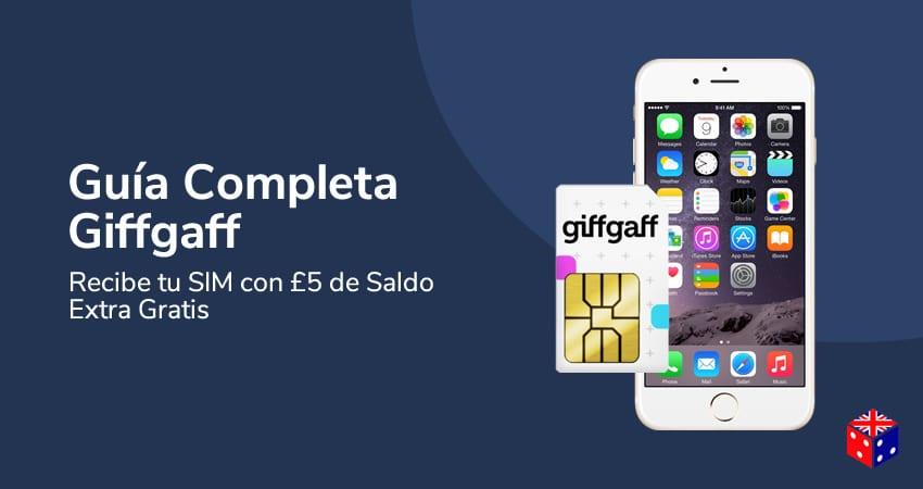 Tarjeta Giffgaff en Londres Guía para Recibir SIM en España, Tarifas, Activar SIM y Configuración