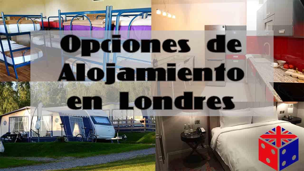 Opciones de Alojamiento en Londres, donde dormir o alojarse