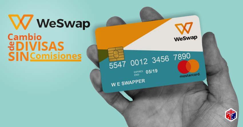 tarjeta weswap para cambiar divisas sin comision
