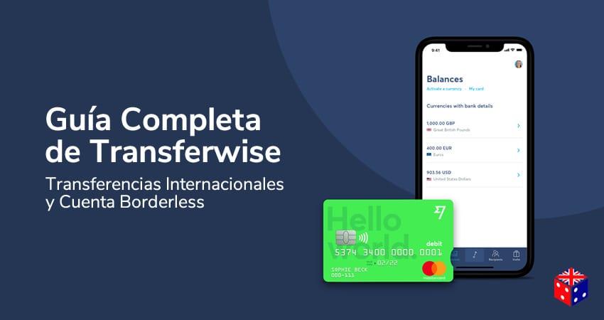 TransferWise Transferencias Internacionales y Cuenta Borderless