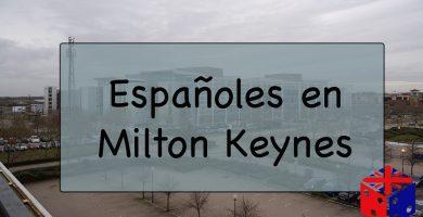 Españoles en Milton Keynes, Reino Unido