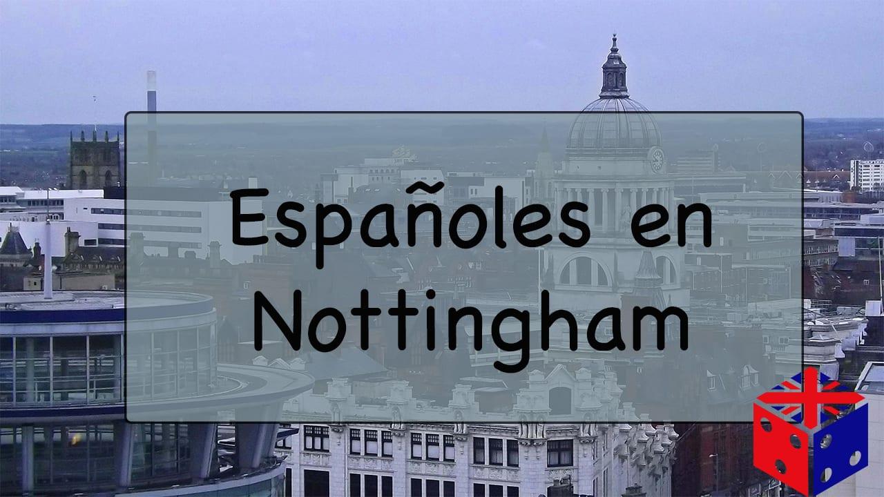 españoles viviendo en nottingham