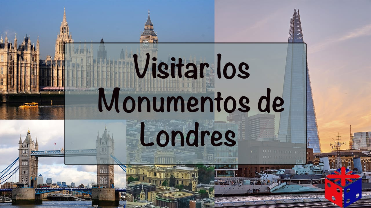 Visitar los Monumentos de Londres
