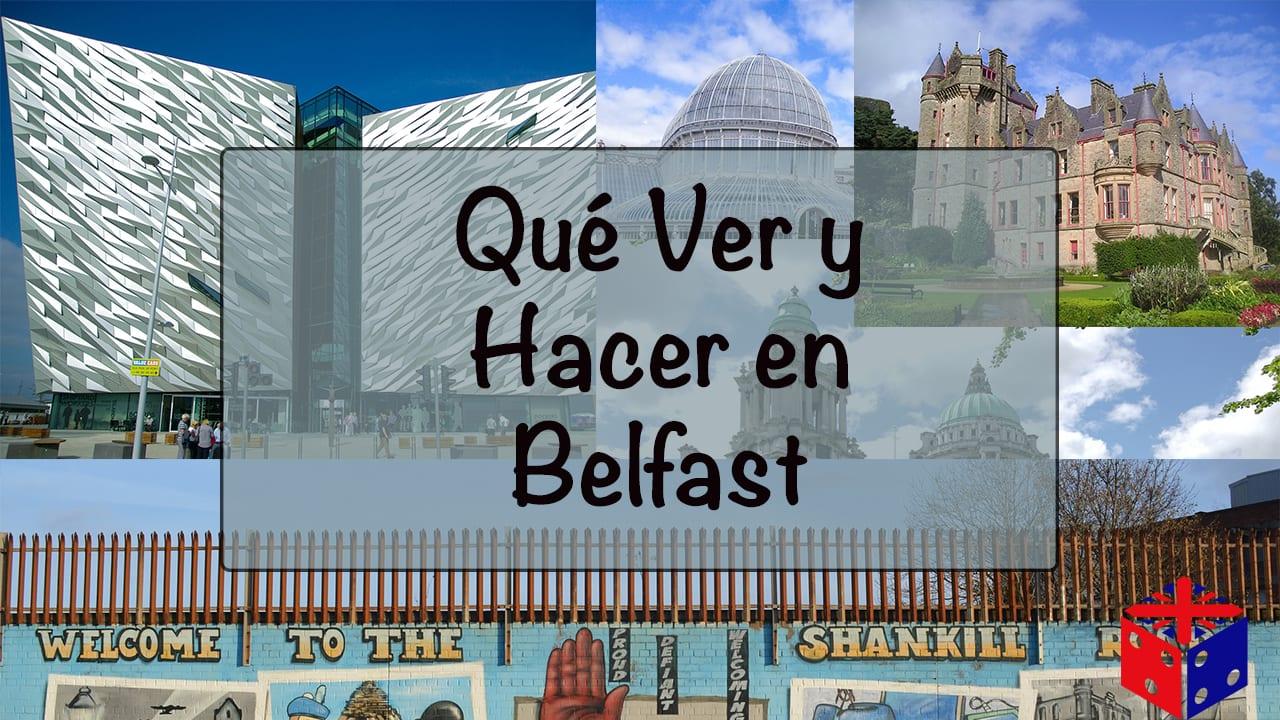 Qué Ver y Hacer en Belfast