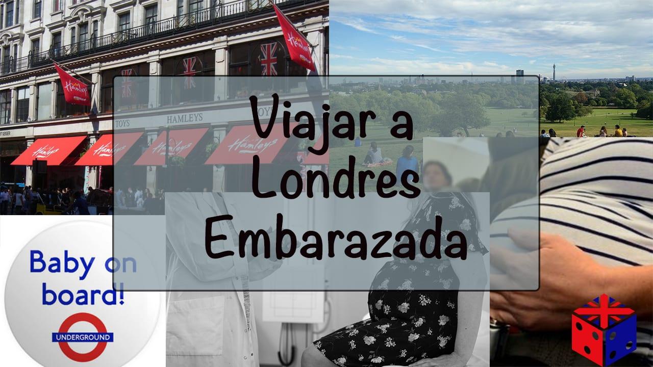 Viaje a Londres embarazada